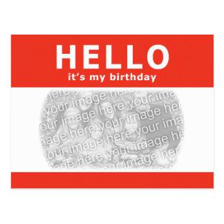 ¡hola, es mi cumpleaños! nametag tarjeta postal