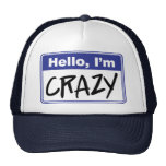 Hola, estoy loco gorro