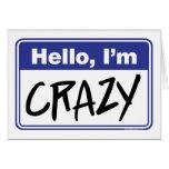 Hola, estoy loco tarjeton
