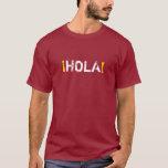 HOLA (hola!) Playera