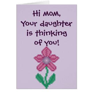 ¡Hola la mamá, su hija está pensando en usted! Not Tarjeta De Felicitación