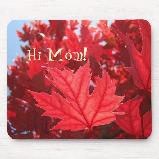 ¡Hola mamá! el árbol rojo del otoño del mousepad s Alfombrillas De Ratón