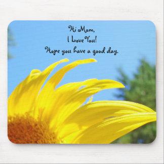 ¡Hola mamá te amo! los mousepads tienen buen día Alfombrillas De Raton
