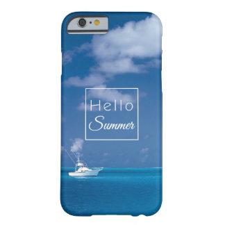 Hola mar del Caribe de la turquesa del cielo azul Funda Para iPhone 6 Barely There