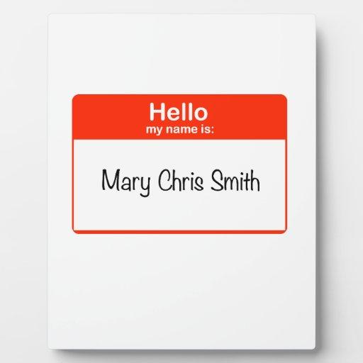 Hola Maria Chris Smith Placas Para Mostrar