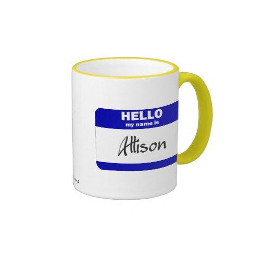 Hola mi nombre es Allison (azul) Taza De Café