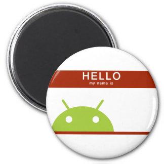 hola mi nombre es androide imán para frigorífico