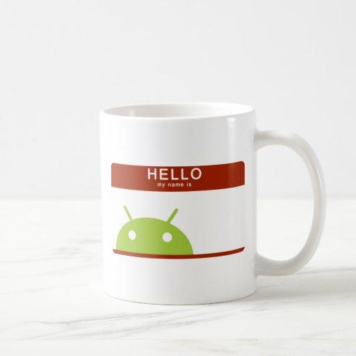 hola mi nombre es androide taza de café