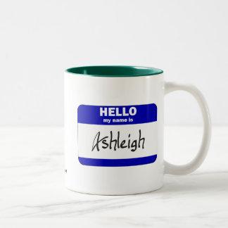 Hola mi nombre es Ashleigh (azul) Taza Dos Tonos
