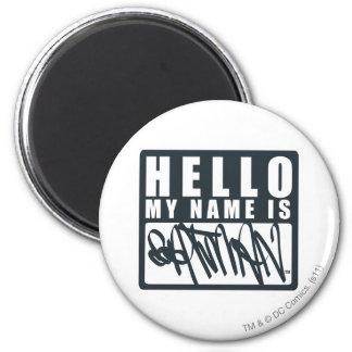 Hola mi nombre es Batman Imanes De Nevera