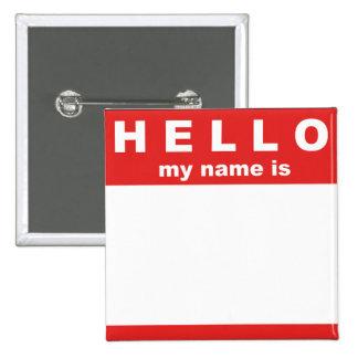 Hola mi nombre es… Botón