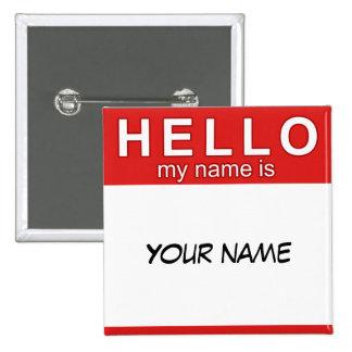 Hola mi nombre es botón pin cuadrado