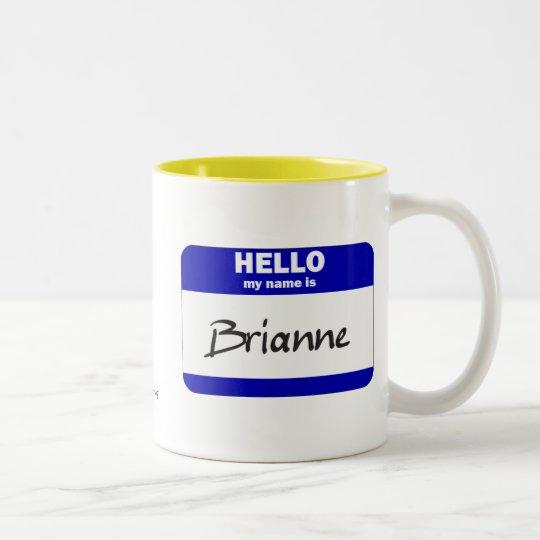 Hola mi nombre es Brianne (azul) Taza De Café De Dos Colores