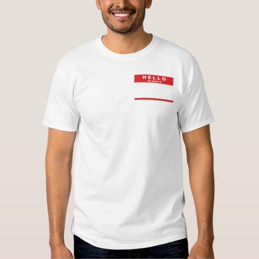Hola mi nombre es camisa de la etiqueta