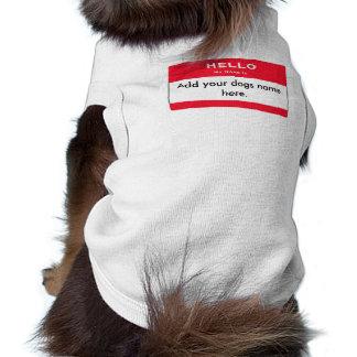 Hola mi nombre es… camisa extraordinariamente tama playera sin mangas para perro
