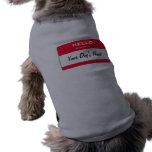 Hola mi nombre es camisetas personalizado del perr camisetas mascota