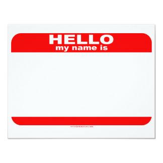 """Hola mi nombre es copia EN BLANCO Invitación 4.25"""" X 5.5"""""""