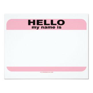 """Hola mi nombre es copia ROSADA EN BLANCO Invitación 4.25"""" X 5.5"""""""