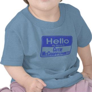 Hola mi nombre es Cutie McCrappypants Camiseta
