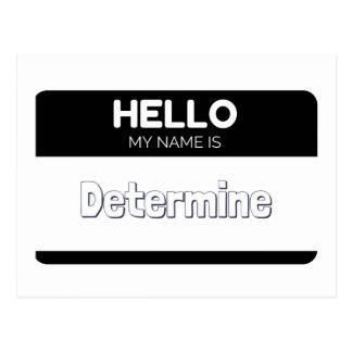 Hola mi nombre es determina tarjeta postal