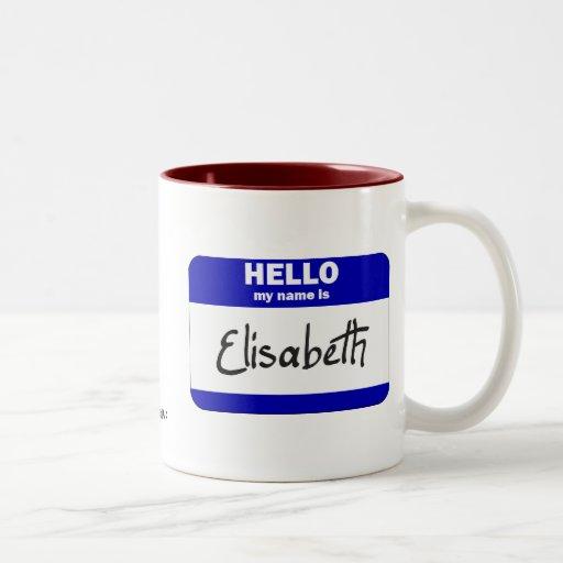 Hola mi nombre es Elisabeth (azul) Tazas