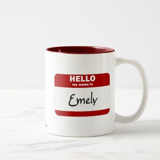 Hola mi nombre es Emely (rojo) Tazas