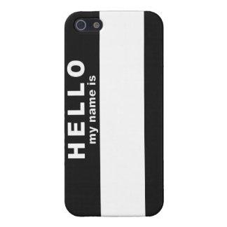 Hola mi nombre es iPhone 5 cárcasas
