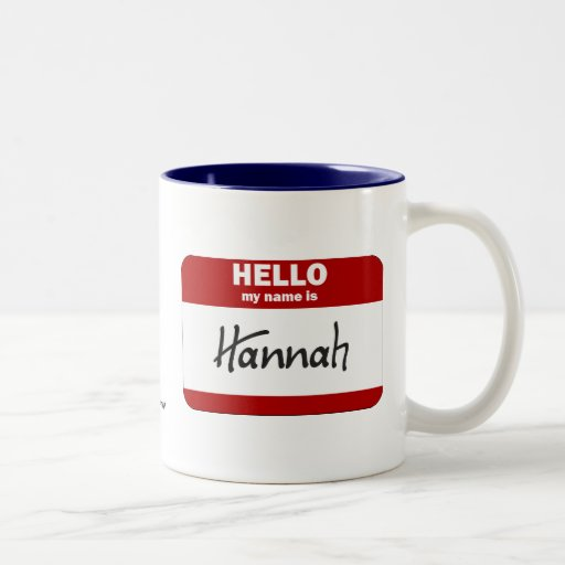 Hola mi nombre es Hannah (roja) Taza De Dos Tonos