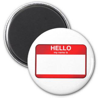 Hola mi nombre es… imán para frigorifico
