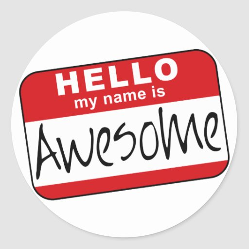 Hola, mi nombre es impresionante pegatina redonda