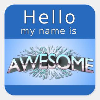 Hola mi nombre es impresionante pegatina cuadrada