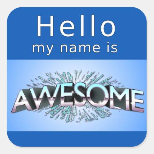 Hola mi nombre es impresionante calcomanías cuadradas