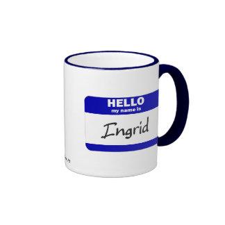 Hola mi nombre es Ingrid (azul) Taza