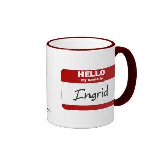 Hola mi nombre es Ingrid (roja) Taza De Café