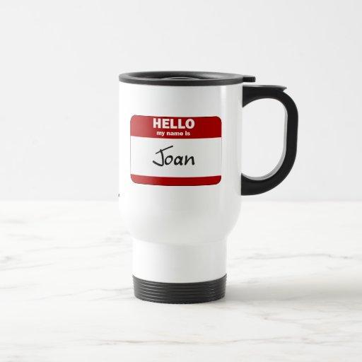 Hola mi nombre es Joan (rojo) Taza De Viaje De Acero Inoxidable