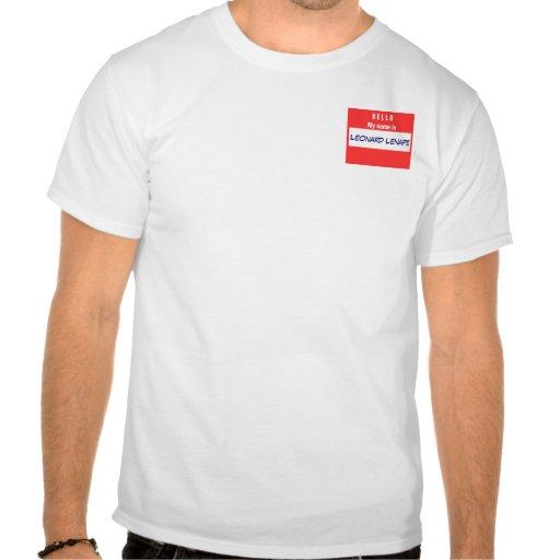 Hola, mi nombre es Leonard Lenape Tshirt