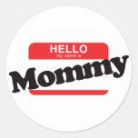 Hola mi nombre es mamá etiqueta redonda