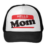 Hola mi nombre es mamá gorro
