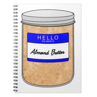 Hola mi nombre es mantequilla de la almendra libretas