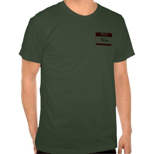Hola mi nombre es Melvin (rojo) Camisetas