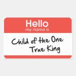 Hola mi nombre es: Niño del un rey verdadero Rectangular Pegatinas