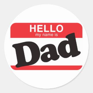 Hola mi nombre es papá pegatina redonda