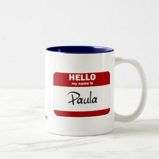 Hola mi nombre es Paula (roja) Tazas