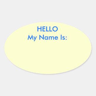 HOLA mi nombre es: Pegatina Ovalada