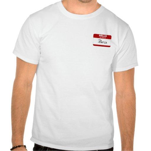 Hola mi nombre es Pierce (rojo) Camisetas