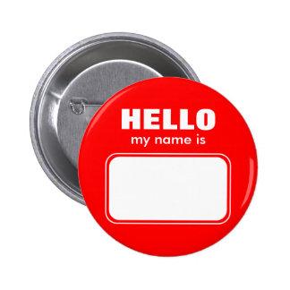 Hola mi nombre es pin redondo de 2 pulgadas