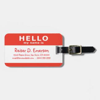 hola mi nombre es: rojo etiqueta para equipaje