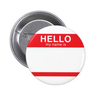 Hola mi nombre es - rojo pin redondo 5 cm