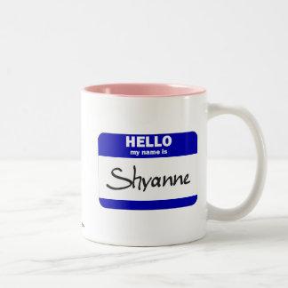 Hola mi nombre es Shyanne (azul) Taza De Dos Tonos