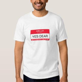 Hola mi nombre es SÍ ESTIMADO. Camisetas Camisas